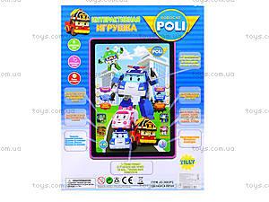 Детский планшет «Робокар Поли», JD-3883P2, отзывы