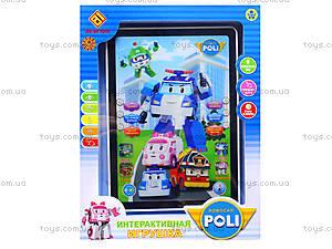 Детский планшет «Робокар Поли», JD-3883P2, цена