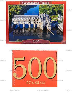 Пазл на 500 деталей «Замок Шенонсо. Франция», В-52103