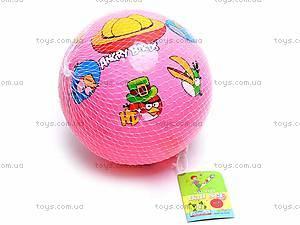 Мяч детский с рисунком Angry Birds, 330, цена