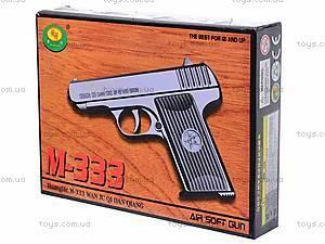 Пистолет с комплектом пулек, 333, игрушки