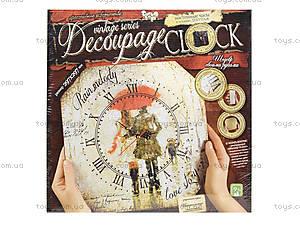Набор для творчества «Часы Decoupage Clock», , купить